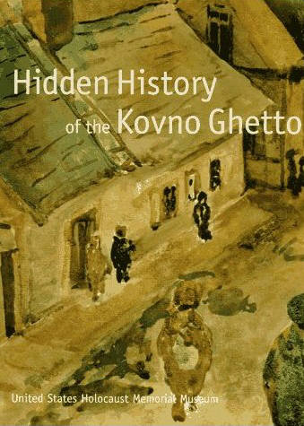 Cover of Hidden  History of the Kovno Ghetto