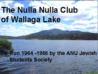 text The Nulla Nulla Club of Wallaga Lake 1964-66